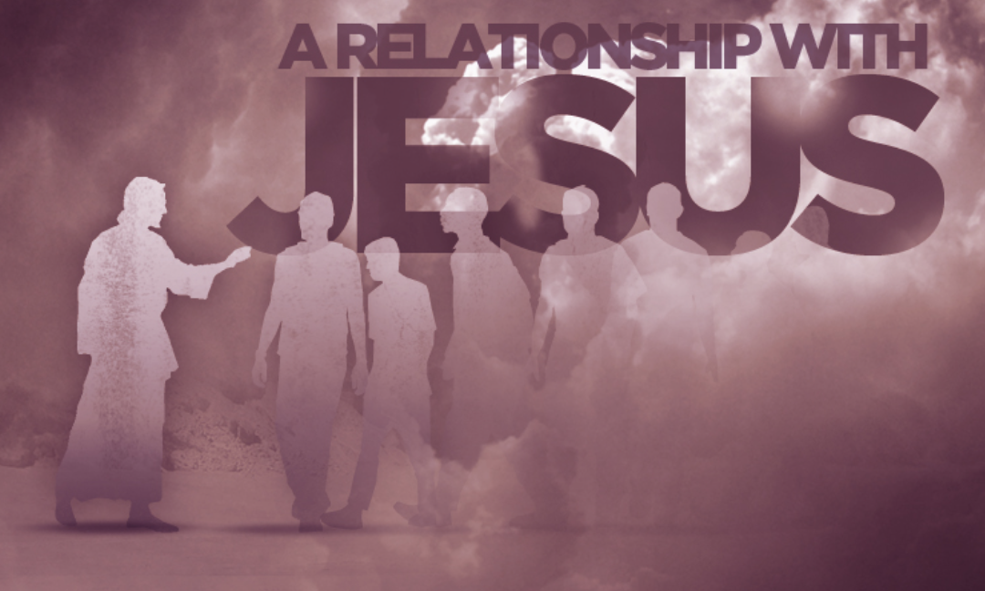 Relationship with Jesus?